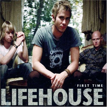 Lifehouse First Time