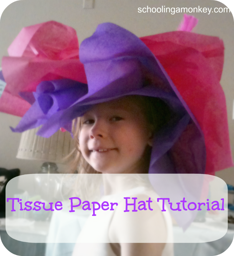 Vintage tea party tissue paper hat tutorial schooling a for How to decorate a hat for a tea party