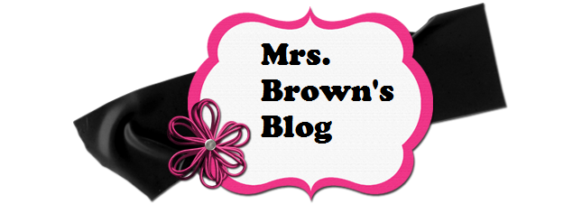 Mrs. Brown's Blog