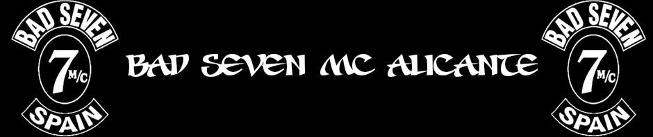 BAD SEVEN MC ALICANTE