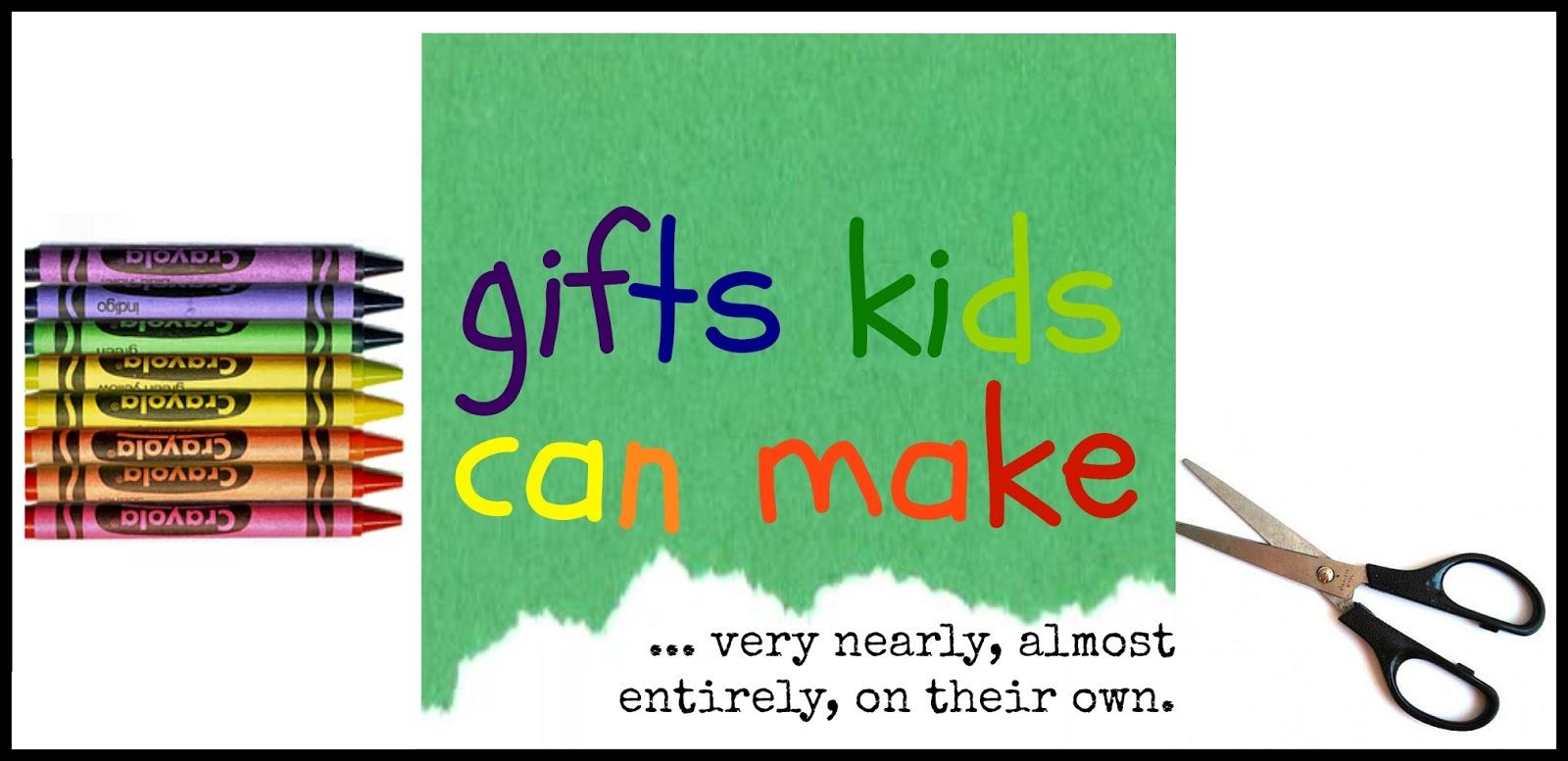 Homemade Christmas Gift Ideas For Kids To Make We may need to make    Homemade Christmas Gift Ideas For Kids To Make