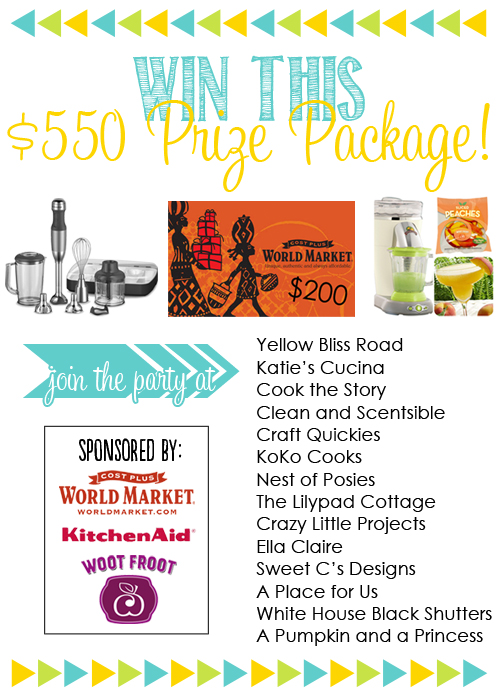 An AWESOME giveaway, sponsored by World Market, KitchenAid and Woot Froot - $550 prize package is up for grabs!!!