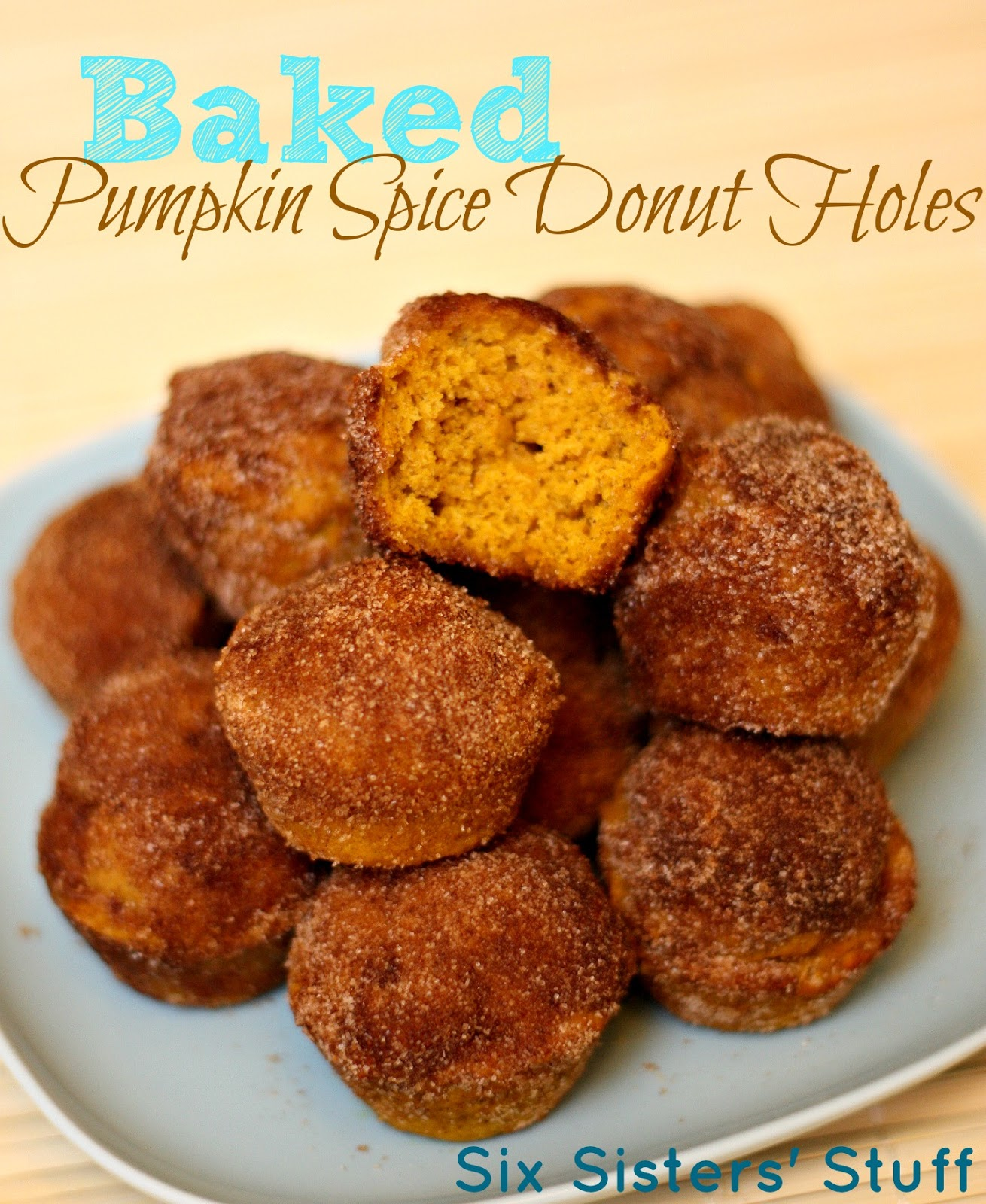 Baked Pumpkin Spice Donut Holes | Six Sisters' Stuff