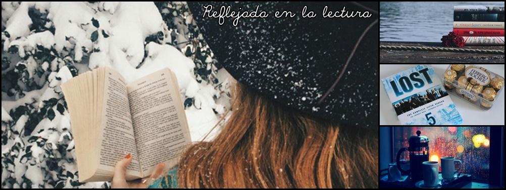 Reflejada en la lectura