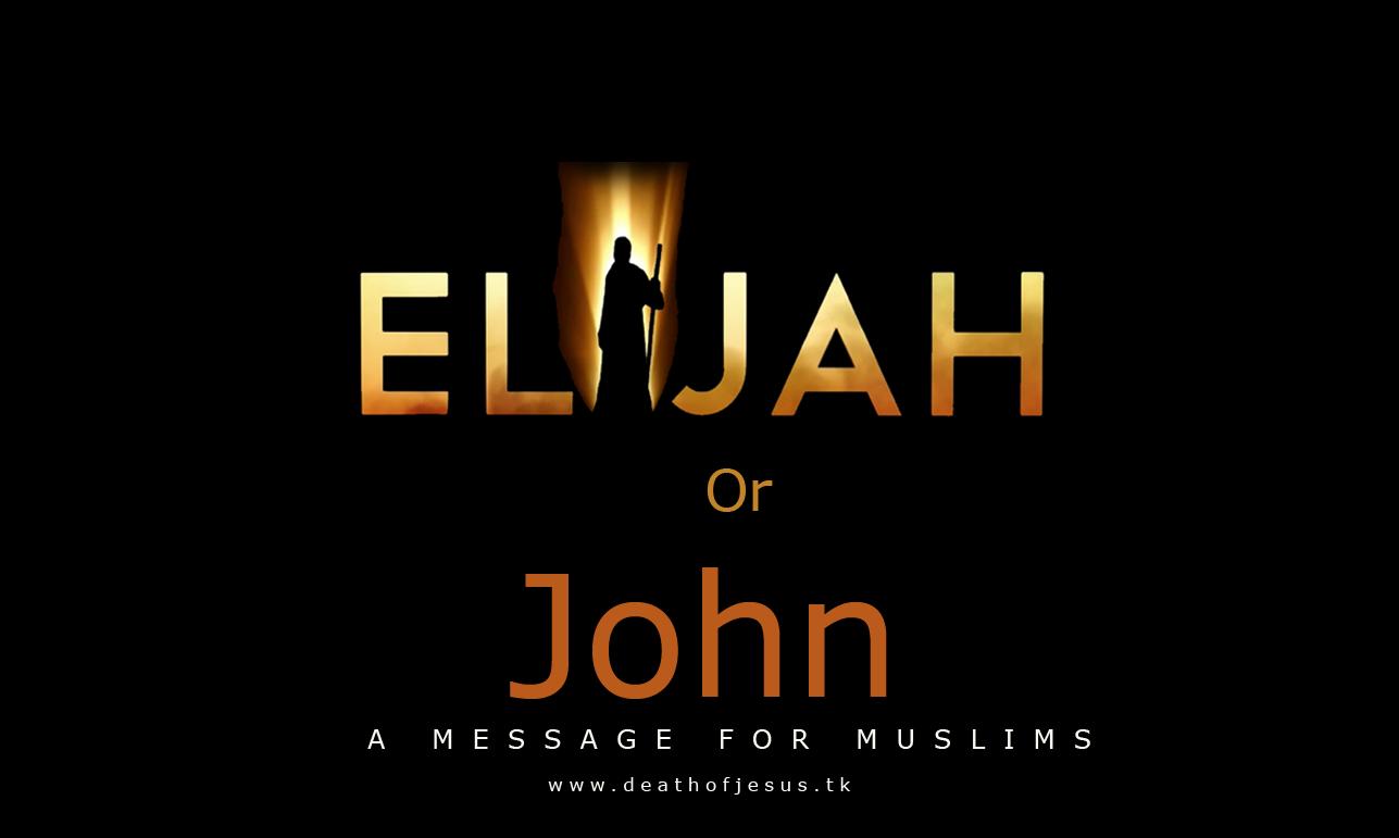 Elijah or John