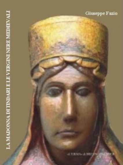 IL GUGLIELMO  La Madonna di Tindari e le vergini nere medievali c38f6c451847