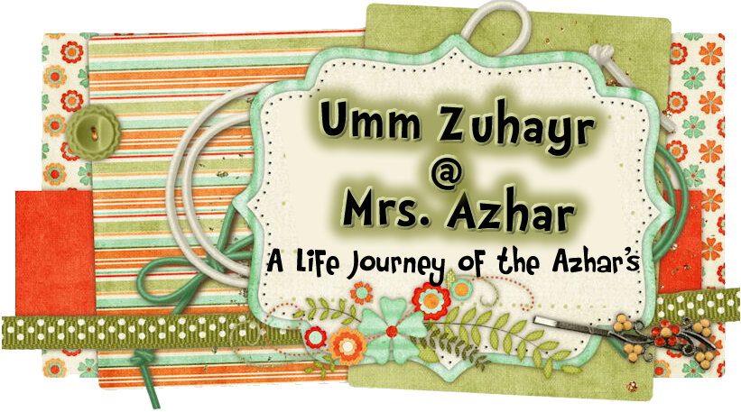 Umm Zuhayr @ Mrs. Azhar