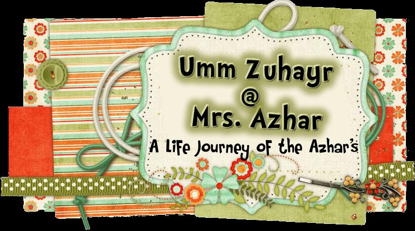 Umm Zuhayr @ Mrs. Azhar
