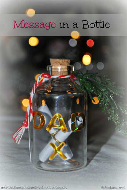 message in a bottle... an idea if you're grieving, missing loved ones at Christmas. It helped me to put something by the tree for my Dad... hand write your message and place it in a decorated glass bottle. | wordless wednesday... Christmas 2015. Miss you Dad x