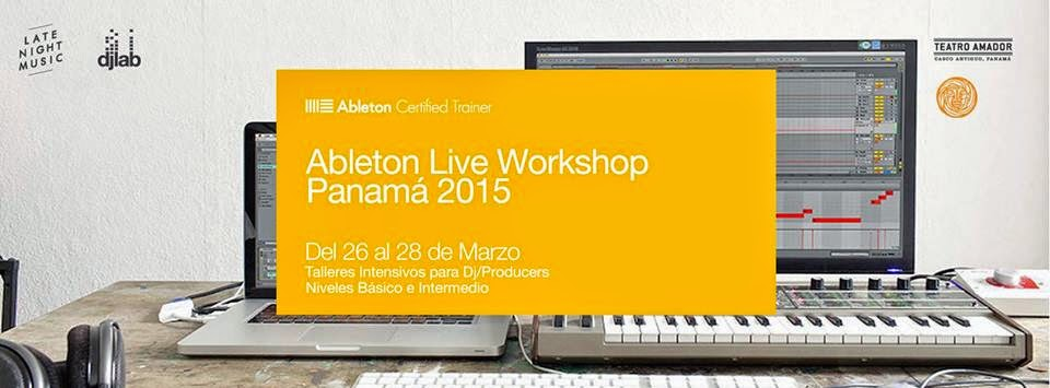 Ableton Live Workshop Panama 2015
