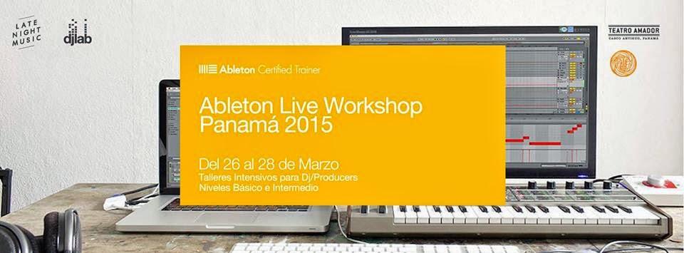 Ableton Live Workshop Panama 2015