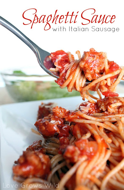 Spaghetti Sauce with Italian Sausage - Love Grows Wild