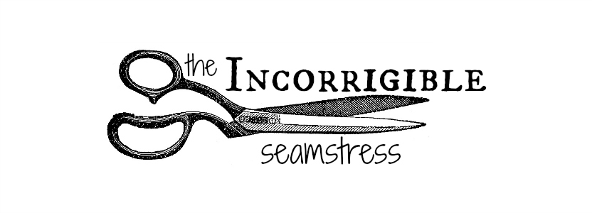 the Incorrigible seamstress