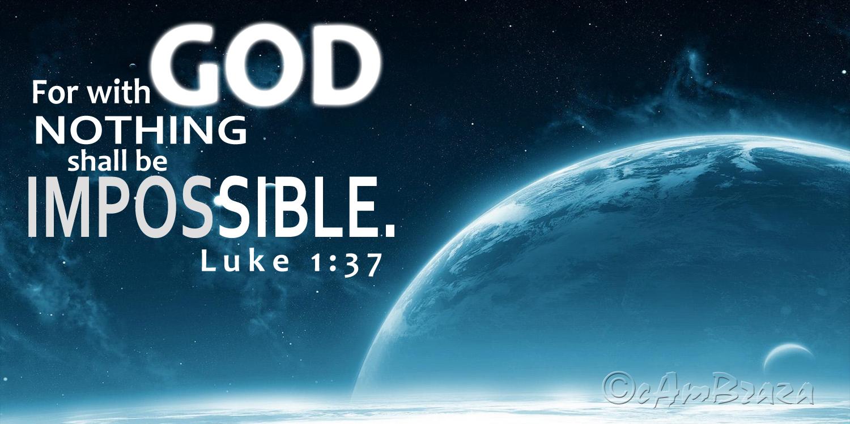 Luke 1 37 Cambraza