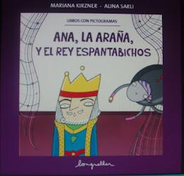 """""""Ana, la araña y el rey espantabichos"""""""