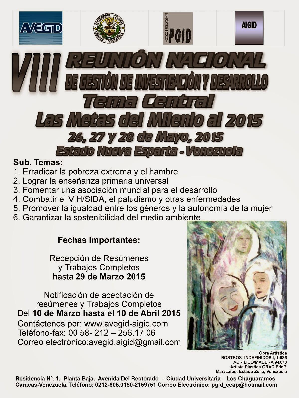 VIII REUNIÓN NACIONAL DE GESTIÓN DE INVESTIGACIÓN Y DESARROLLO -  NUEVA ESPARTA - 2015...