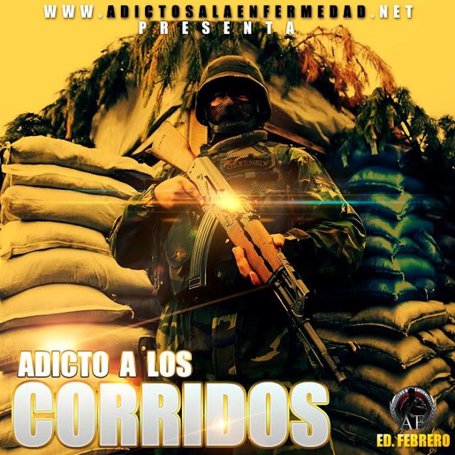 Los Mejores Corridos De Febrero - Adicto A Los Corridos Edicion Febrero 2013 - Descargar CD Album