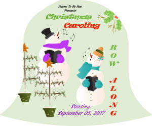 2017 Christmas Caroling Row Along