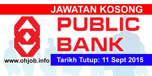 Jawatan Kerja Kosong Public Bank Malaysia logo www.ohjob.info september 2015