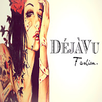 :::DeJaVu Fashion::