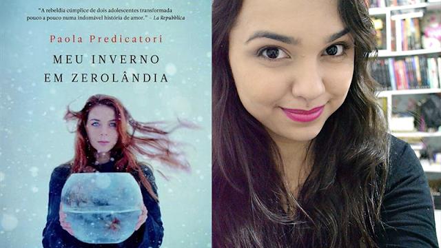 Resenha | Livro | Meu inverno em Zerolândia | Paola Predicatori