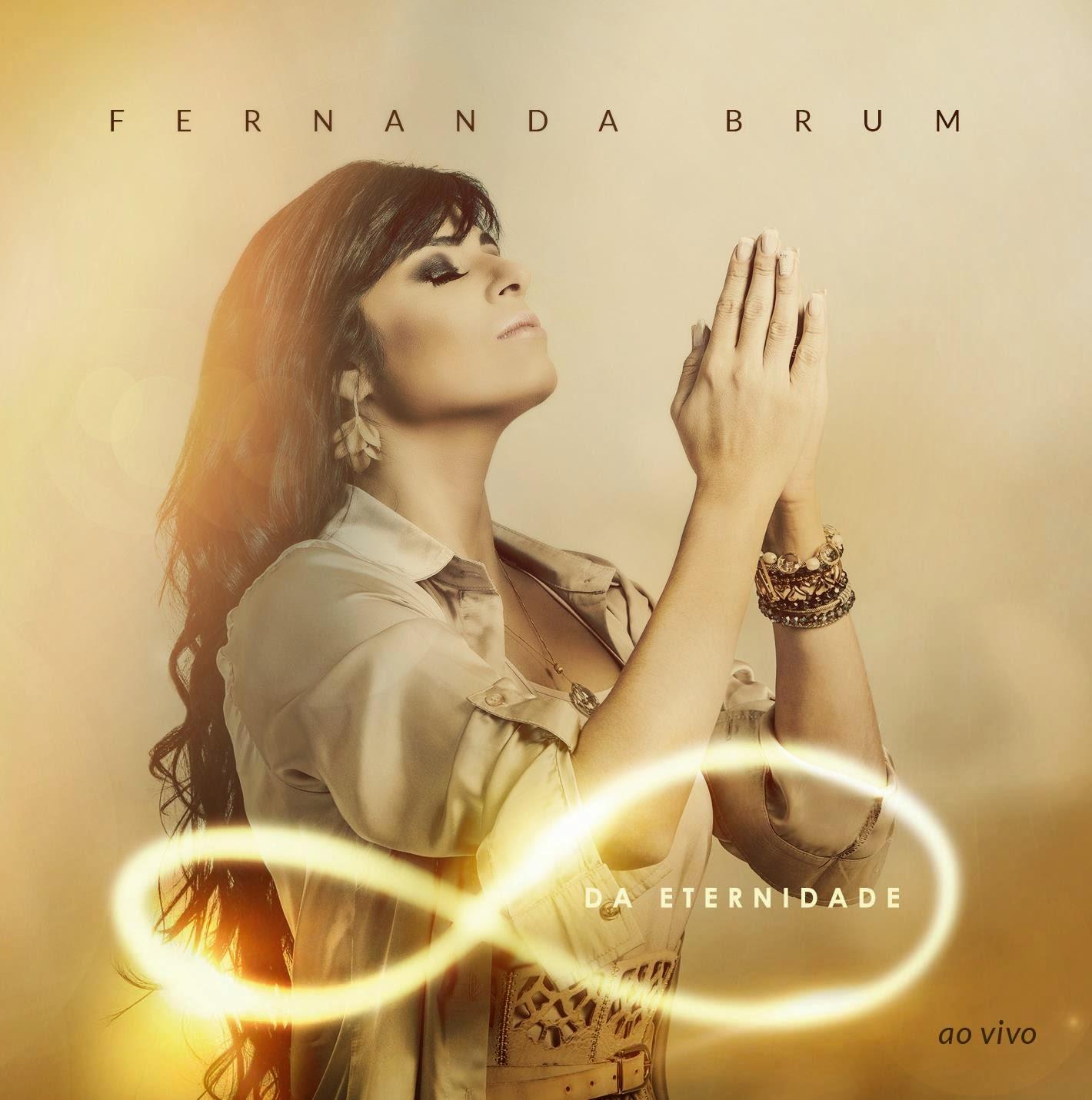 Fernanda Brum - Da Eternidade - Playback