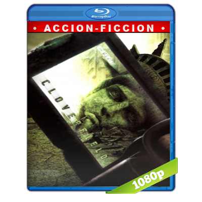 Cloverfield Monstruo (2008) BRRip Full 1080p Audio Trial Latino-Castellano-Ingles 5.1