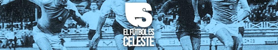 El Fútbol es Celeste | El Podcast del Celta