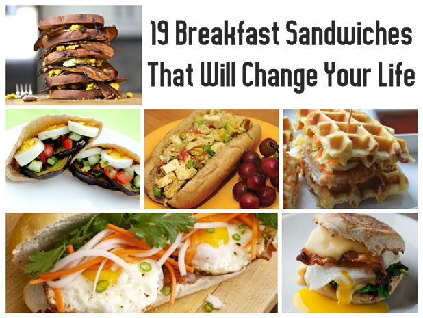 19 Breakfast Sandwiches That Will Change Your Life