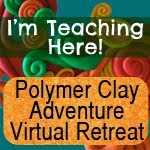 Polymer Clay Adventure Virtual Retreat