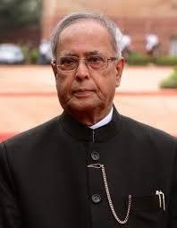 The President of India, Shri Pranab Mukherjee