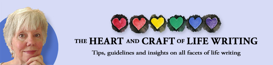 The Heart and Craft of Life Writing