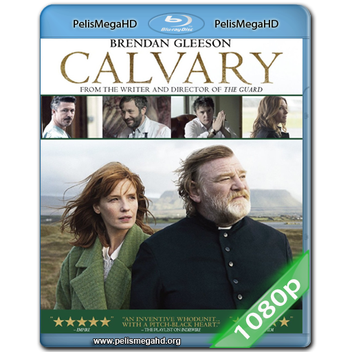 CALVARIO (2014) FULL 1080P HD MKV ESPAÑOL LATINO