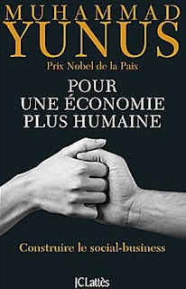 Muhammad Yunus economie humaine social business