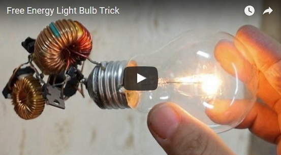 http://funchoice.org/video-collection/free-energy-light-bulb-trick