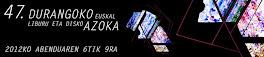 A HORAS DEL INICIO DE LA 47 EDICIÓN DE LA DURANGOKO EUSKAL LIBURU ETA DISKO AZOKA