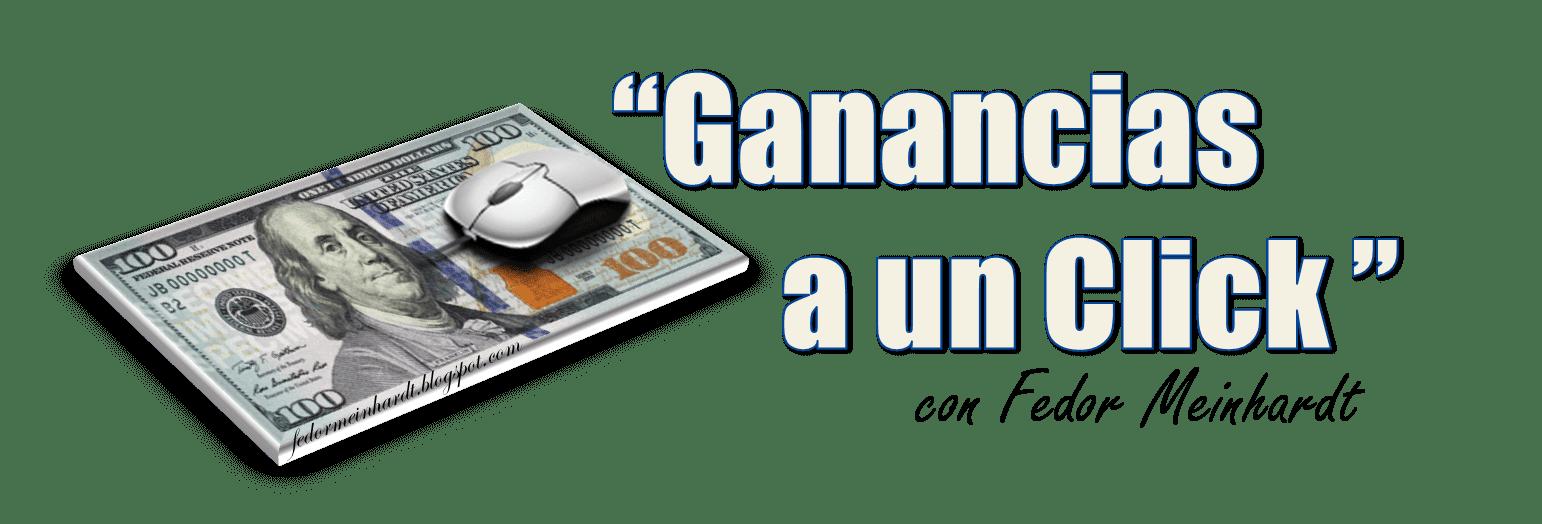 Dinero a un Click | Ganar dinero en Internet de forma gratuita 2016
