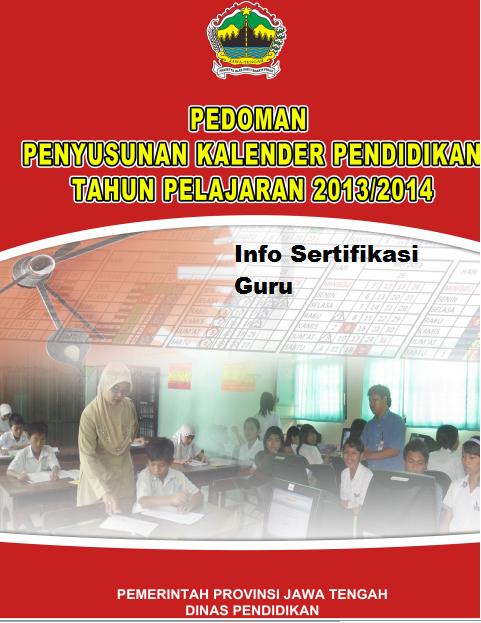 2013/2014 Jawa Tengah, Kalender Akademik Tahun Pelajaran 2013