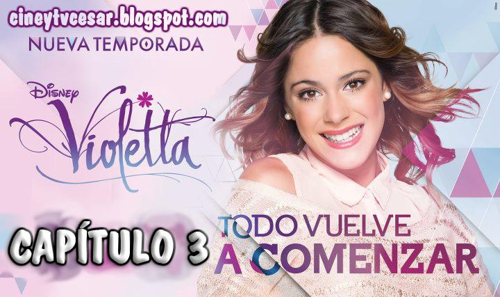 Violetta - 2da Temporada - Capítulo 3 - «Un nuevo secreto, una ...