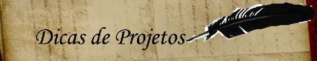 Dicas de Projetos