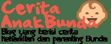Ceritaanakbunda.com - Cerita Parenting Bunda