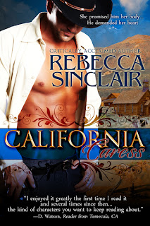 California Caress by Rebecca Sinclair, Available Now!