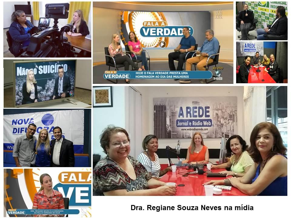 Dra. Regiane Souza Neves (entrevistas em revistas, rádio, TV, internet)