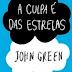 De Capa em Capa #9 - A Culpa é Das Estrelas - John Green