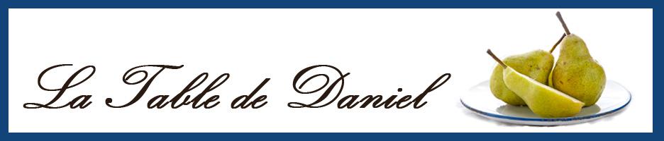 La Table de Daniel