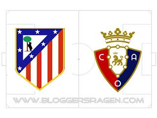 Prediksi Pertandingan Osasuna vs Atletico Madrid