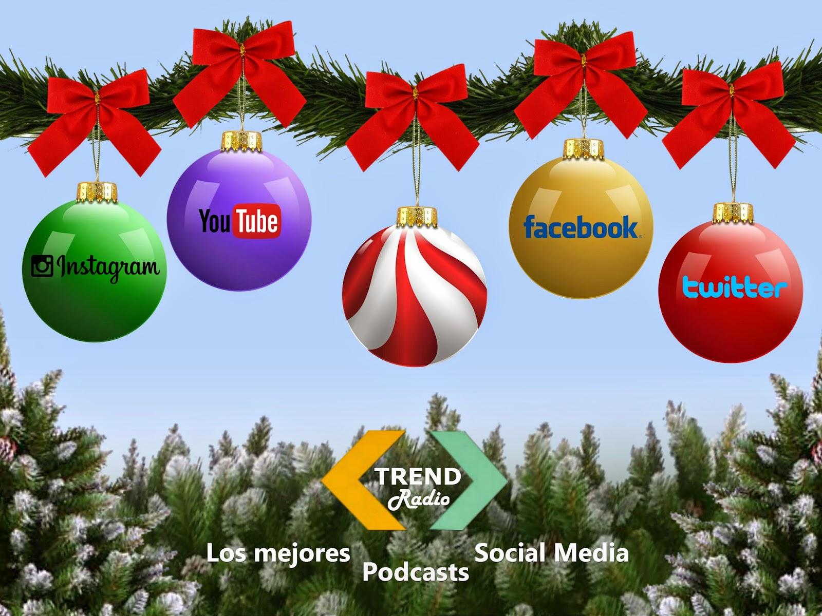 Navidad 2014 en Trend Radio... los mejores podcasts Social Media