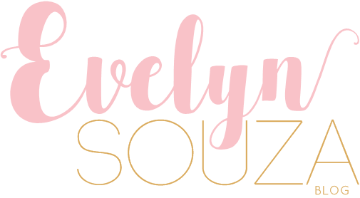 Evelyn Souza Blog ✿