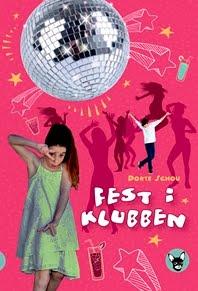 Dorte Schou: Fest i klubben. Gyldendal Uddannelse 2015