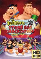 Los Picapiedra y WWE: SmackDown en la Edad de Piedra (2015) BRrip 1080p Latino-Ingles